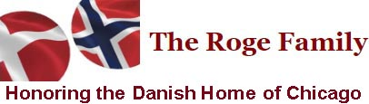 The Roge Family Honoring the Danish Home of Chicago